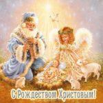 Красивая картинка с рождеством христовым скачать бесплатно на сайте otkrytkivsem.ru