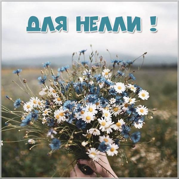 Картинка Нелли с цветами - скачать бесплатно на otkrytkivsem.ru